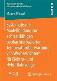 Systematische Modellbildung Zur Echtzeitfahigen Beobachterbasierten Temperaturuberwachung Von Wechselrichtern Fur Elektro- Und Hybridfahrzeuge