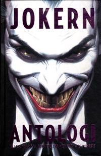 Jokern Antologi : brottslighetens crownprins största illgärningar