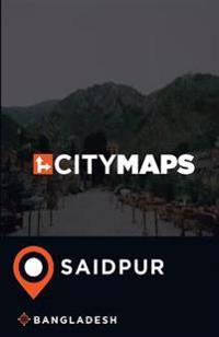 City Maps Saidpur Bangladesh