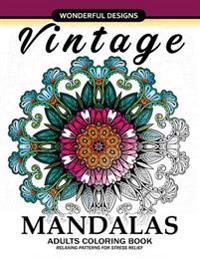 Adult Coloring Book: Vintage Mandala a Mindful Colouring Book with Flower and Animals