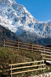 View of a Stone Wall and Fence and Mountains Borca Di Cadore Italy Journal: 150 Page Lined Notebook/Diary