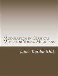 Modulation in Classical Music for Young Musicians