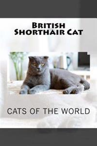 British Shorthair Cat: Journal / Notebook 150 Lined Pages