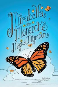 Mirabella the Monarch's Magical Migration