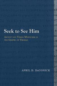 Seek to See Him