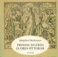 Prinssi Sigfrid ja orja Ottokar (selkokirja)