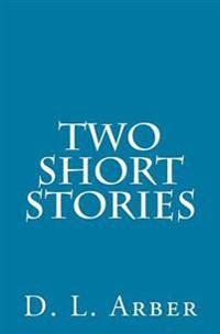 Two Short Stories