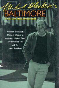 Michael Olesker's Baltimore