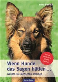 Wenn Hunde das Sagen hätten ... würden sie Menschen anleinen