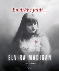 En dråbe faldt - Elvira Madigan