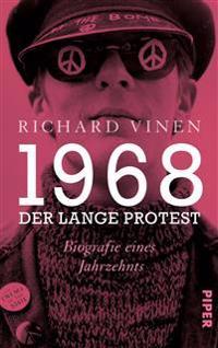 1968 - Der lange Protest