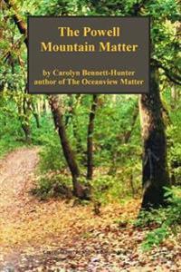 The Powell Mountain Matter: The Powell Mountain Matter