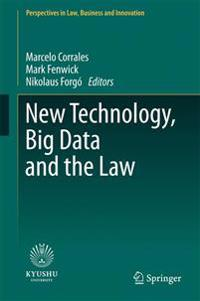New Technology, Big Data and the Law