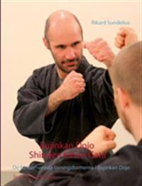Bujinkan Dojo Shinden Kihon Gata : de fundamentala övningsformerna i Bujinkan Dojo