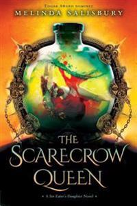 The Scarecrow Queen: A Sin Eater's Daughter Novel
