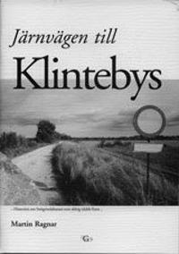 JÄRNVÄGEN TILL KLINTEBYS