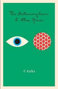 Metamorphosis, Penal Colony & Stories