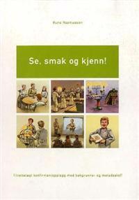 Se, smak og kjenn! - Rune Rasmussen | Ridgeroadrun.org