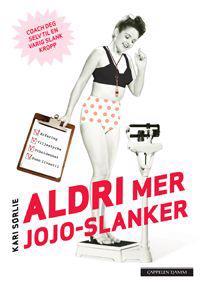 Aldri mer jojo-slanker - Kari Sørlie pdf epub