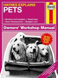Haynes Explains - Pets