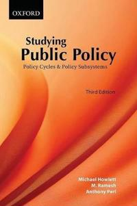 Studying Public Policy: Policy Cycles & Policy Subsystems
