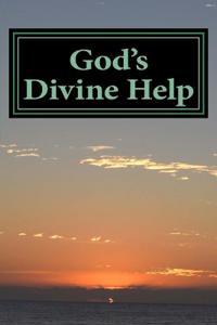 God's Divine Help: 146 Devotions for Godly Living