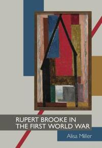 Rupert Brooke in the First World War
