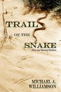 Trail of the Snake, Revised