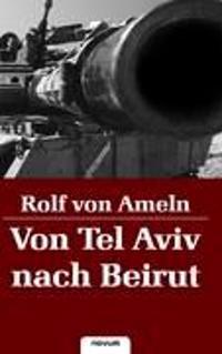 Von Tel Aviv nach Beirut