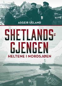 Shetlandsgjengen; heltene i Nordsjøen