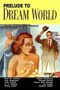 Prelude to Dream World