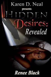 Hidden Desires: Revealed