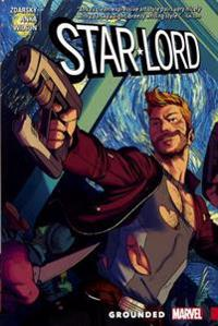 Star-Lord, Volume 1: Grounded