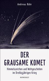 Der grausame Komet