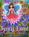 Fairy Land: Enchanted Fantasy Coloring Book for Adults