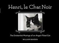 Henri, Le Chat Noir: The Existential Musings of an Angst-Filled Cat