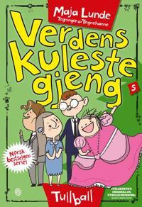 Tullball; Verdens kuleste gjeng (del 5) - Maja Lunde | Ridgeroadrun.org