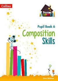 Composition Skills Pupil Book 6