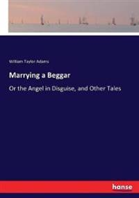 Marrying a Beggar
