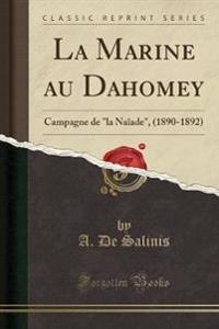 La Marine Au Dahomey