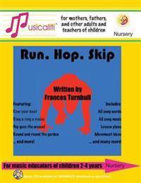 Musicaliti Nursery: Run, Hop, Skip