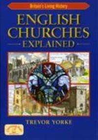 English Churches Explained