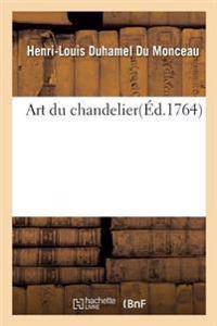 Art Du Chandelier