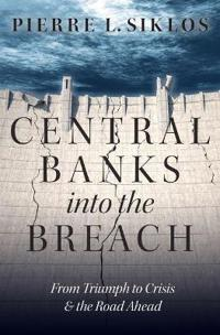 Central Banks into the Breach
