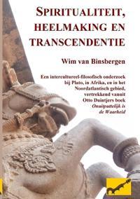 Spiritualiteit, Heelmaking En Transcendentie: Een Intercultureel-Filosofisch Onderzoek Bij Plato, in Afrika, En in Het Noordatlantisch Gebied, Vertrek