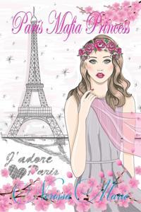 Paris Mafia Princess - A Chick Lit of Finding Love, a Beautiful Wedding and a Secret Baby (Romantic Comedy, Chick Lit, Rom Com, Romance Books, Romance Novel, Inspirational, France, Chick-Lit, Rom-Com)