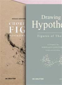 Set Gansterer, Drawing a Hypothesis / Gansterer/Cocker/greil Eds., Choreo-graphic Figures