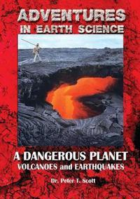 A Dangerous Planet