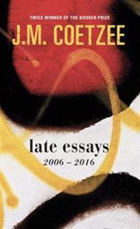 Late essays - 2006 - 2017