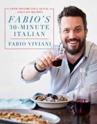 Fabio's 30-Minute Italian